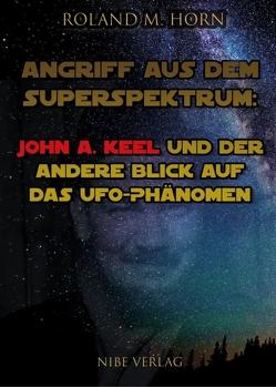 Angriff aus dem Superspektrum von Horn,  Roland M