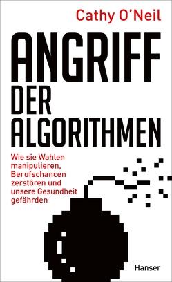 Angriff der Algorithmen von O'Neil,  Cathy, Petersen,  Karsten