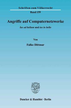 Angriffe auf Computernetzwerke. von Dittmar,  Falko