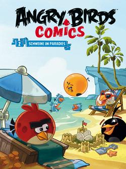 Angry Birds 2: Schweine im Paradies von Martin,  Oscar, Parker,  Jeff, Rodrigues,  Paco, Toriseva,  Janne