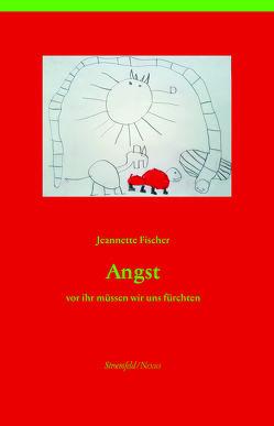 Angst von Fischer,  Jeannette