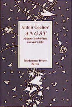 Angst von Cechov,  Anton, Urban,  Peter