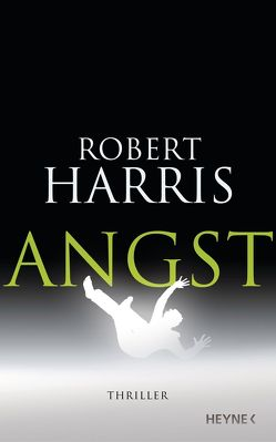 Angst von Harris,  Robert, Mueller,  Wolfgang