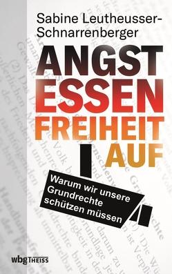 Angst essen Freiheit auf von Leutheusser-Schnarrenberger,  Sabine