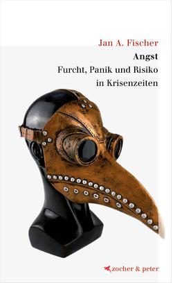 Angst von Fischer,  Jan A.