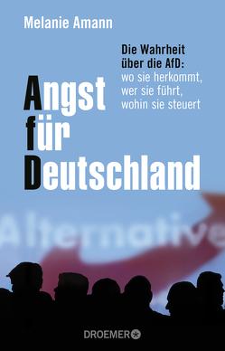 Angst für Deutschland von Amann,  Melanie
