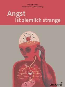 Angst ist ziemlich strange von Haines,  Steve, Jakubowska,  Weronika M., Standing,  Sophie