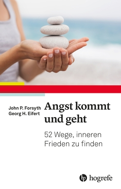 Angst kommt und geht von Eifert,  Georg H., Forsyth,  John P., Matthias,  Wengenroth