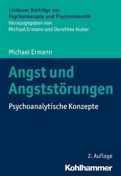 Angst und Angststörungen von Ermann,  Michael, Huber,  Dorothea