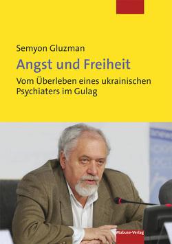Angst und Freiheit von Gluzman,  Semyon