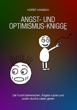 Angst- und Optimismus-Knigge 2100 von Hanisch,  Horst