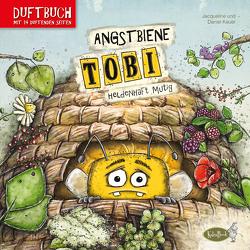 Angstbiene Tobi von Kauer,  Daniel, Kauer,  Jacqueline