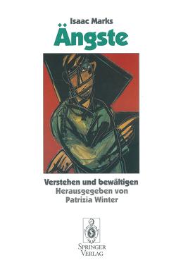 Ängste von Bender,  R., Marks,  Isaac, Ramin,  G., Winter,  Patrizia