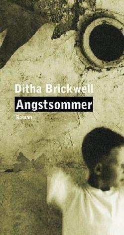Angstsommer von Brickwell,  Ditha, Hilzensauer,  Brigitte