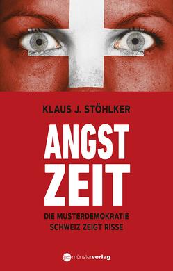 Angstzeit von Stöhlker,  Klaus J.