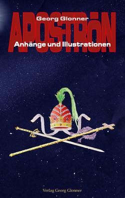 Anhänge und Illustrationen von Glonner,  Georg