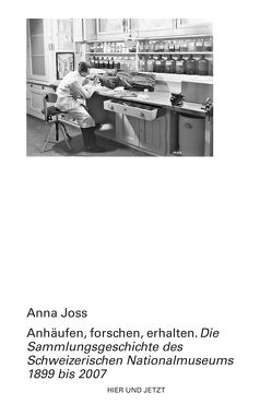 Anhäufen, forschen, erhalten von Joss,  Anna
