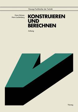 Anhang zu Konstruieren und Berechnen von Hintzen,  Hans