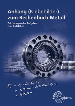 Anhang zum Rechenbuch Metall von Dillinger,  Josef, Escherich,  Walter, Gomeringer,  Roland, Kilgus,  Roland, Schellmann,  Bernhard, Scholer,  Claudius