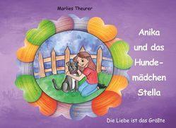 Anika und das Hundemädchen Stella von Theurer,  Marlies