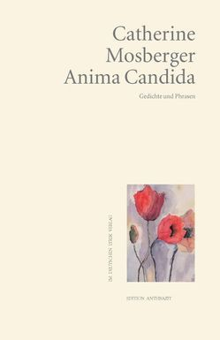 Anima Candida von Mosberger,  Catherine