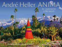 ANIMA. Der Zaubergarten in Marrakesch von Bauer,  Albina, Heller,  André, Schurian,  Andrea