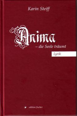 Anima – die Seele träumt von Steiff,  Karin