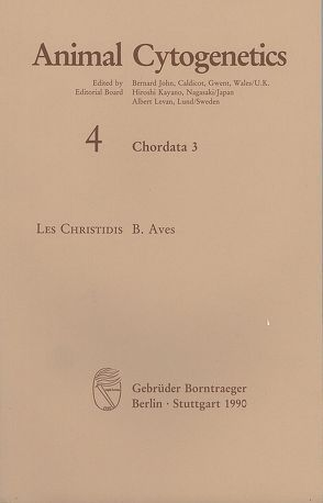 Animal Cytogenetics / Chordata / Aves von Christidis,  Les, John,  Bernard, Kayano,  Hiroshi, Levan,  Albert