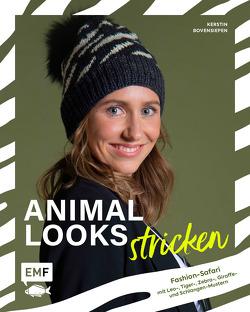 Animal Looks stricken – Fashion-Safari mit Kleidung, Tüchern und mehr von Bovensiepen,  Kerstin