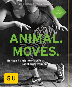 Animal Moves von Fischer,  Alex, Zippel,  Christian