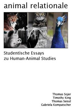 animal relationale von King,  Timothy, Kompatscher,  Gabriele, Seissl,  Thomas, Soyer,  Thomas