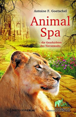 Animal Spa von Goetschel,  Antoine F.