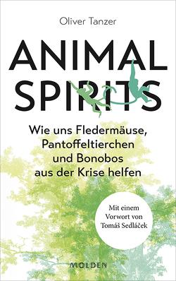 Animal Spirits von Tanzer,  Oliver
