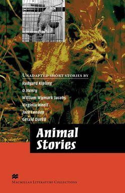 Animal Stories von Durrell,  Gerald, Henry,  O., Jacobs,  William Wymark, Kipling,  Rudyard, London,  Jack, Woolf,  Virginia