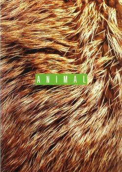 ANIMAL – Themenschwerpunkt von Gamauf,  Susanne
