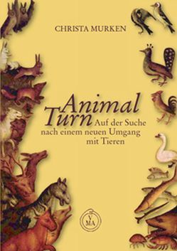 Animal Turn von Murken,  Christa
