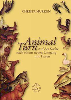 Animal Turn von Murken,  Christa