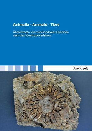 Animalia – Animals – Tiere von Kraeft,  Uwe