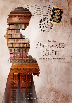 Animants Welt von Rina,  Lin