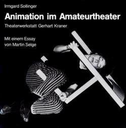 Animation im Amateurtheater von Kruse,  Norbert, Selge,  Martin, Sollinger,  Irmgard