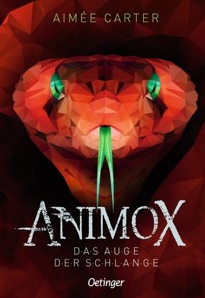 Animox. Das Auge der Schlange von Carter,  Aimée, Illinger,  Maren, Schneider,  Frauke