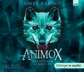 Animox. Das Heulen der Wölfe (CD) von Carter,  Aimée, Illinger,  Maren, Schneider,  Frauke