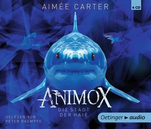Animox. Die Stadt der Haie (4 CD) von Carter,  Aimée, Gustavus,  Frank, Illinger,  Maren, Kaempfe,  Peter, Schneider,  Frauke