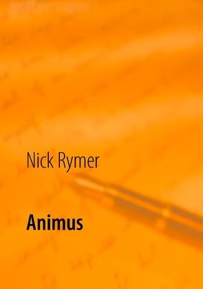 Animus von Rymer,  Nick