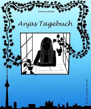 Anjas Tagebuch von Gehrke,  Doreen