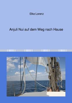 Anjuli Nui auf dem Weg nach Hause von Lorenz,  Elke