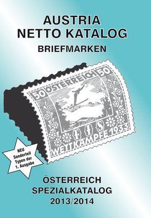 ANK-Oesterreich Spezialkatalog 2013/2014 von Steyrer,  Christine