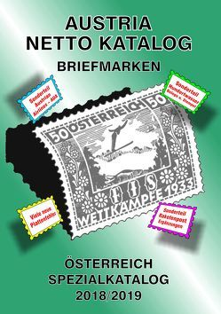 ANK-Oesterreich Spezialkatalog 2018/2019 von Steyrer,  Christine