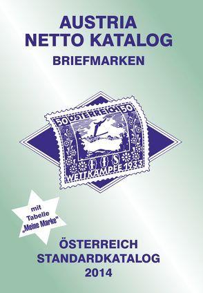 ANK-Oesterreich Standardkatalog 2014 von Steyrer,  Christine