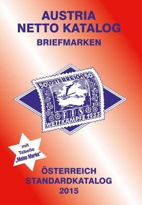 ANK-Oesterreich Standardkatalog 2015 von Steyrer,  Christine